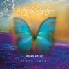 Butterfly Rapture - solo piano album - Brian Kelly music