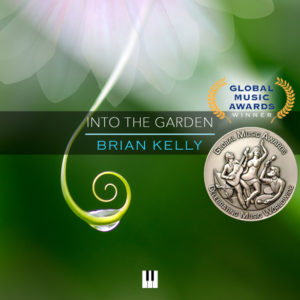 Brian Kelly - Into the Garden - solo piano - silver medal winner - 2020 Global Music Awards