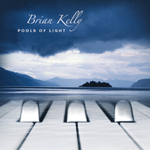 Pools of Light - contemporary instrumental album - Brian Kelly music